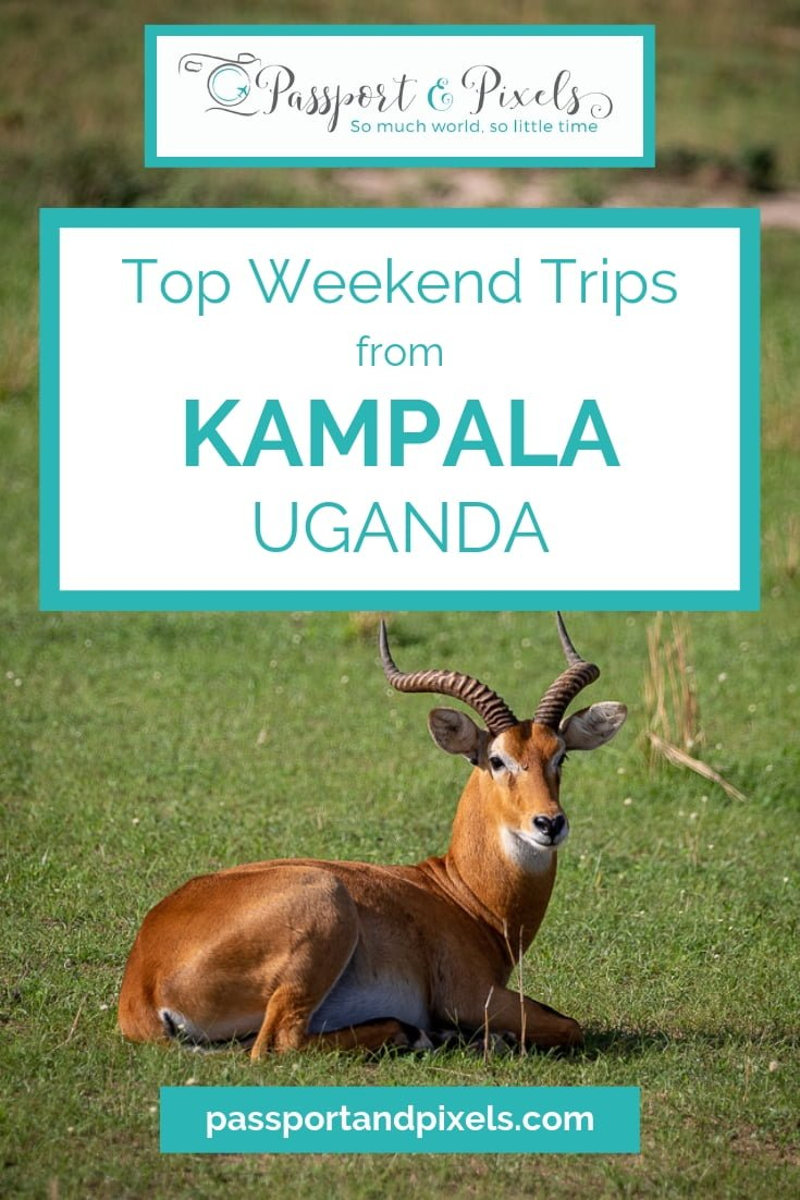Top weekend trips from Kampala Uganda