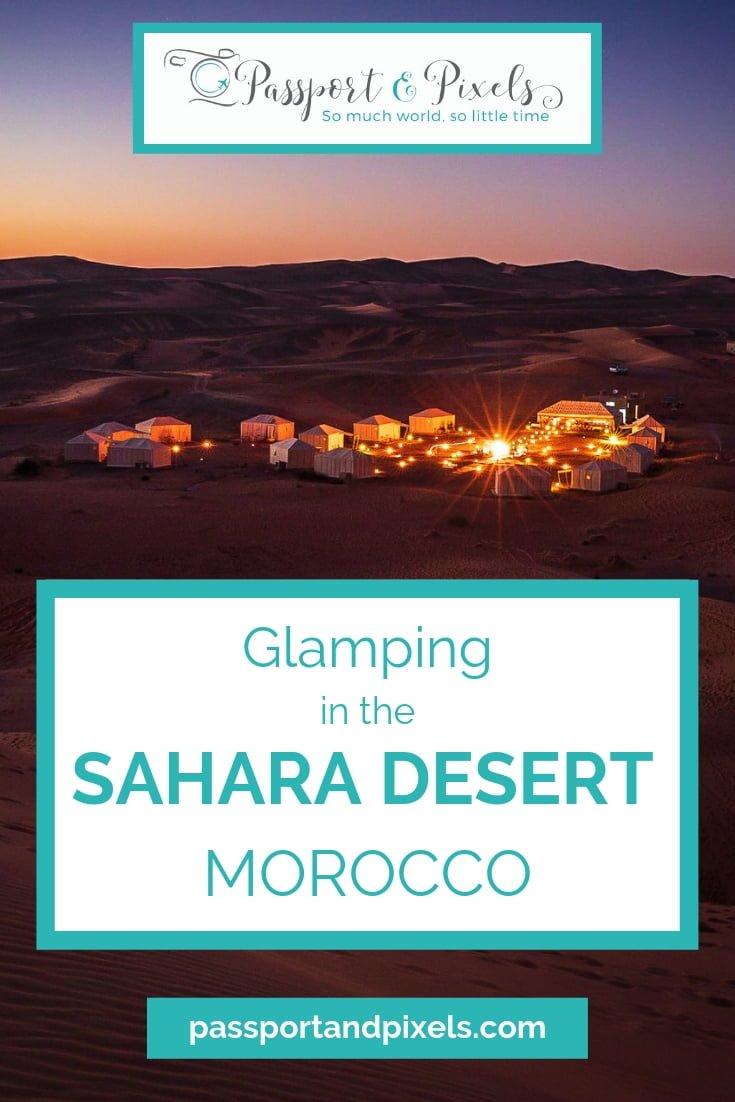 Morocco Glamping, Sahara Desert