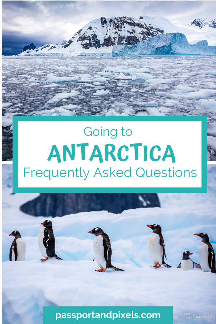 Going to Antarctica: Frequently Asked Questions