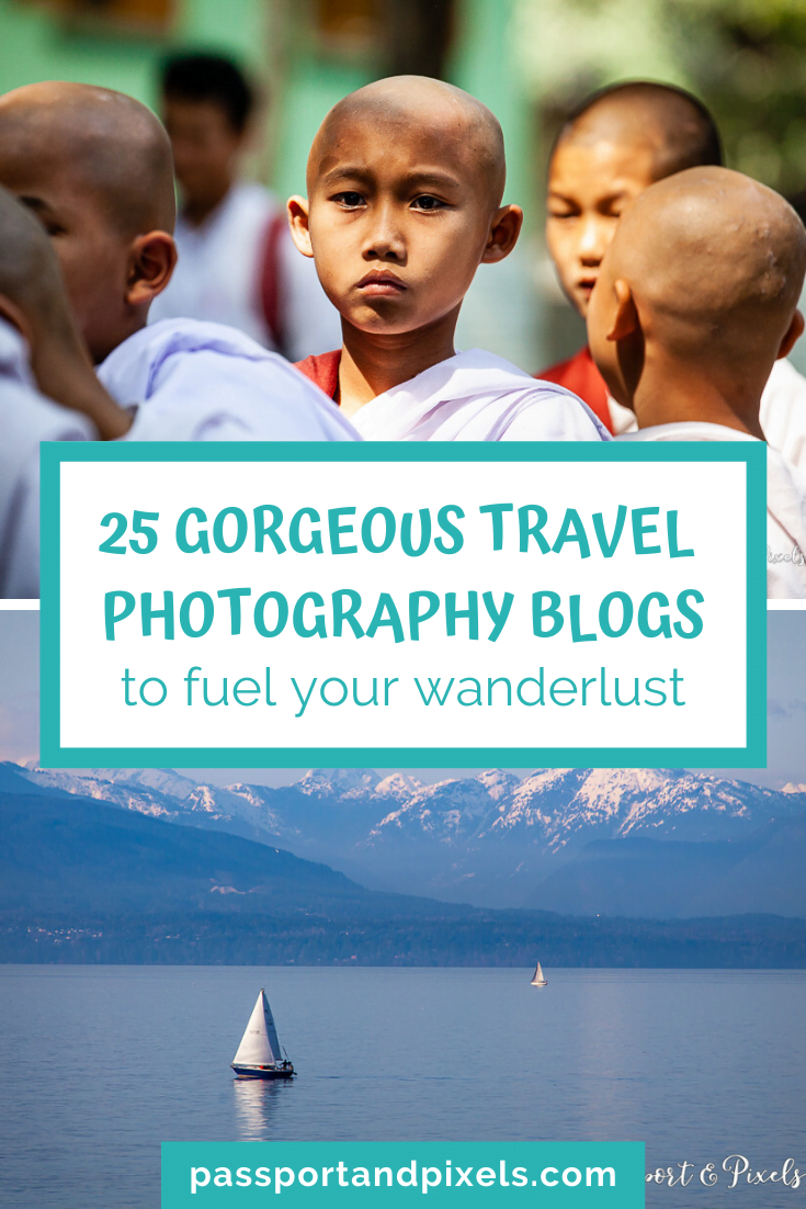 25 gorgeous travel photography blogs to fuel your wanderlust